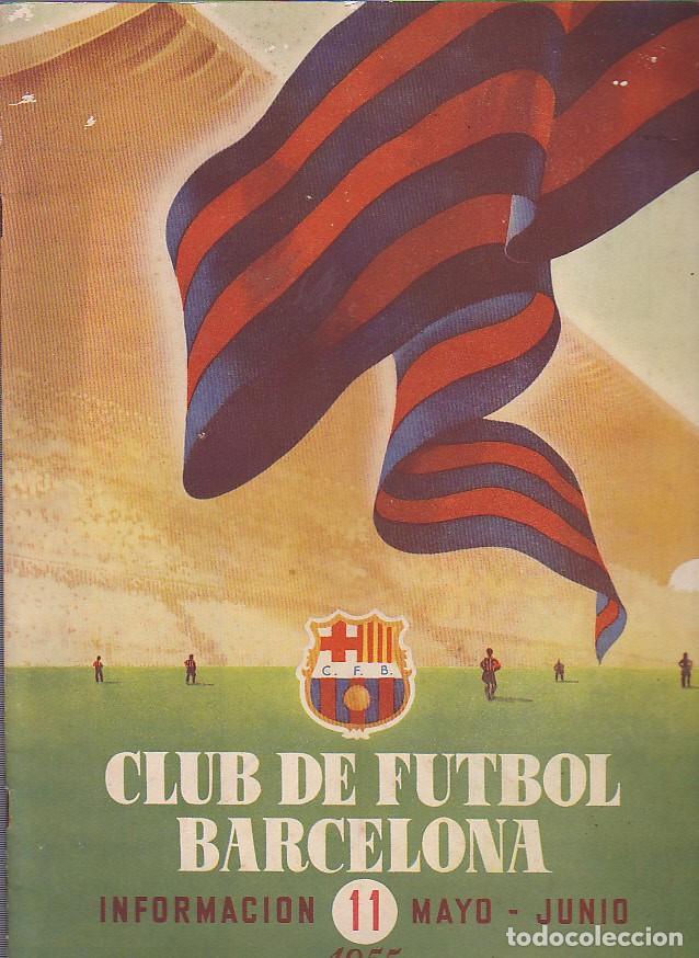 BOLETIN C.F.BARCELONA MAYO-JUNIO 1955 (Coleccionismo Deportivo - Revistas y Periódicos - otros Fútbol)
