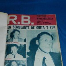 Collectionnisme sportif: (MF) REVISTA RB REVISTA BARCELONISTA DEL NUM 417 AÑO IX MARZO 1973 AL NUM 470 AÑO X ABRIL 1974. Lote 113569247