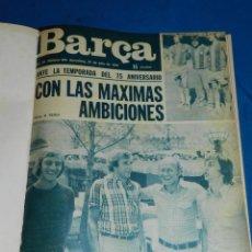 Coleccionismo deportivo: (MF) REVISTA RB REVISTA BARCELONISTA DEL NUM 976 AÑO XX JULIO 1974 AL NUM 1000 AÑO XXI ENERO 1975. Lote 113569571