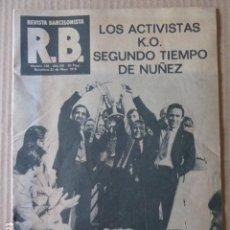 Coleccionismo deportivo: R.B. REVISTA BARCELONISTA. Nº 738. 23-5-1979. BASILEA.. Lote 113660607