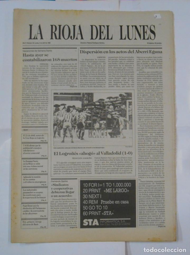 LA RIOJA DEL LUNES. Nº 33. 4 DE ABRIL DE 1988. EL LOGROÑES AHOGO AL VALLADOLID. TDKPR2 (Coleccionismo Deportivo - Revistas y Periódicos - otros Fútbol)