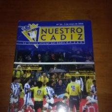 Coleccionismo deportivo: NUESTRO CADIZ. Nº 24. 3 DE MAYO DE 2006. GOLES PARA LA ESPERANZA. EST1B3. Lote 114571863