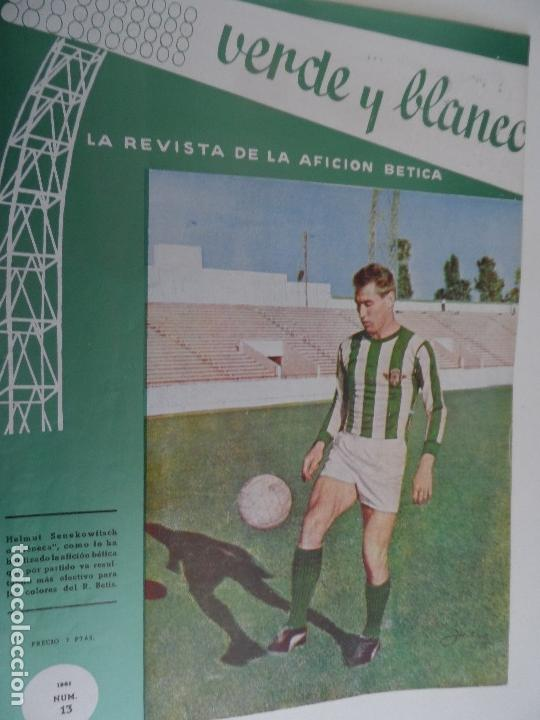 Coleccionismo deportivo: REVISTA VERDE Y BLANCO LA REVISTA DE LA AFICION BETICA REAL BETIS AÑOS 60 - Nº 1 AL 26 - Foto 13 - 114980175