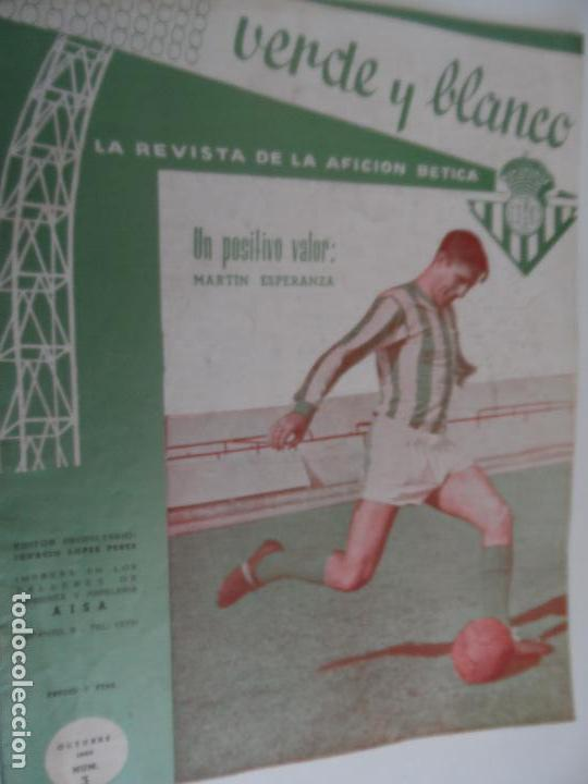 Coleccionismo deportivo: REVISTA VERDE Y BLANCO LA REVISTA DE LA AFICION BETICA REAL BETIS AÑOS 60 - Nº 1 AL 26 - Foto 3 - 114980175