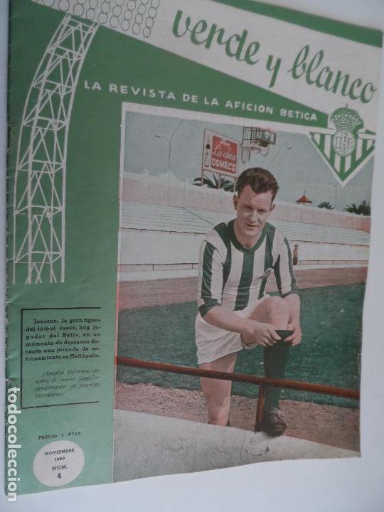 Coleccionismo deportivo: REVISTA VERDE Y BLANCO LA REVISTA DE LA AFICION BETICA REAL BETIS AÑOS 60 - Nº 1 AL 26 - Foto 4 - 114980175