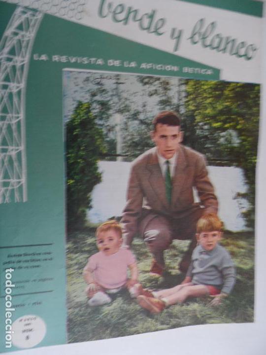 Coleccionismo deportivo: REVISTA VERDE Y BLANCO LA REVISTA DE LA AFICION BETICA REAL BETIS AÑOS 60 - Nº 1 AL 26 - Foto 8 - 114980175
