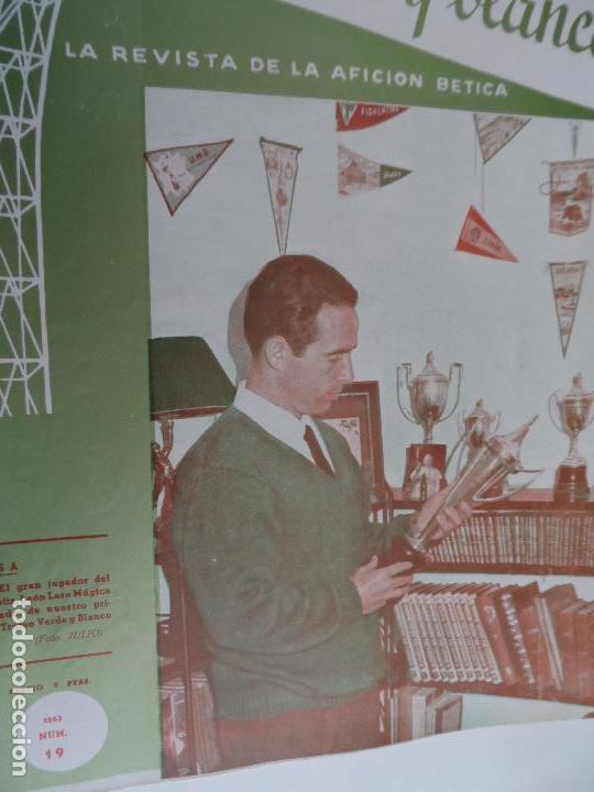 Coleccionismo deportivo: REVISTA VERDE Y BLANCO LA REVISTA DE LA AFICION BETICA REAL BETIS AÑOS 60 - Nº 1 AL 26 - Foto 18 - 114980175