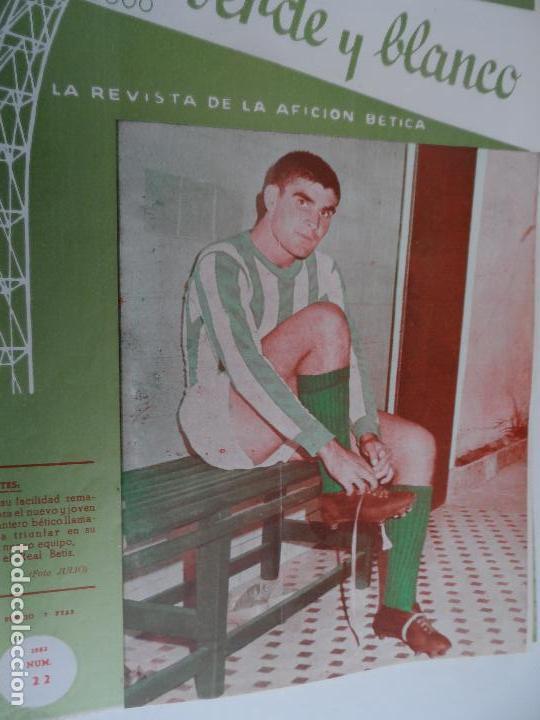 Coleccionismo deportivo: REVISTA VERDE Y BLANCO LA REVISTA DE LA AFICION BETICA REAL BETIS AÑOS 60 - Nº 1 AL 26 - Foto 21 - 114980175