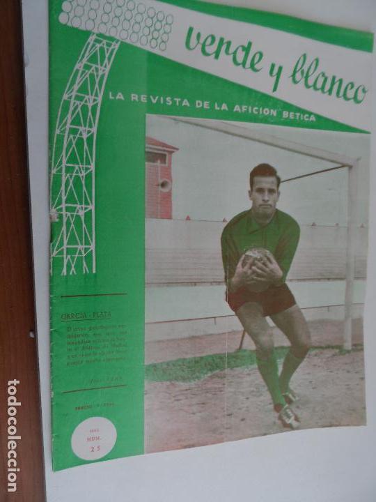 Coleccionismo deportivo: REVISTA VERDE Y BLANCO LA REVISTA DE LA AFICION BETICA REAL BETIS AÑOS 60 - Nº 1 AL 26 - Foto 24 - 114980175