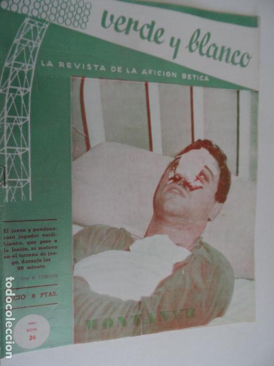 Coleccionismo deportivo: REVISTA VERDE Y BLANCO LA REVISTA DE LA AFICION BETICA REAL BETIS AÑOS 60 - Nº 1 AL 26 - Foto 25 - 114980175