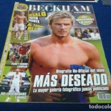Coleccionismo deportivo: REVISTA ESPECIAL LOKA BECKHAM ( TODA SU HISTORIA ) 10 POSTER + POSTER GIGANTE A TAMAÑO REAL . Lote 115142699