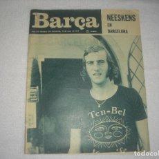 Coleccionismo deportivo: BARÇA N° 974, JULIO 1974 . NEESKENS EN BARCELONA. Lote 115767659
