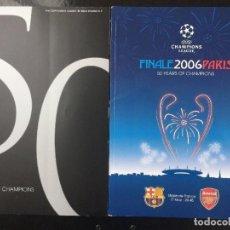 Coleccionismo deportivo: FINAL CHAMPIONS 2006.BARCELONA,2-ARSENAL,1. PROGRAMA OFICIAL. Lote 116580467