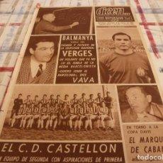 Coleccionismo deportivo: DICEN(8-2-67)VAVA(ESPAÑA)BALMANYA,EL C.D.CASTELLÓN,EL MARQUÉS DE CABANES(COPA DAVIS)VERGÉS.. Lote 117433343