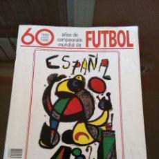 Coleccionismo deportivo: 60 AÑOS DE CAMPEONATO NACIONAL DE LIGA - FASCICULO 2. Lote 118200571