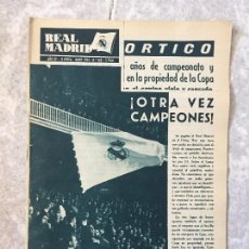 Coleccionismo deportivo: REAL MADRID REVISTA DE FUTBOL OTRA VEZ CAMPEONES DE LIGA 63 64 MAYO 1964 Nº 168. Lote 118230583