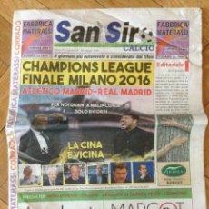 Coleccionismo deportivo: PERIODICO OFICIAL SAN SIRO FINAL CHAMPIONS 2016 REAL MADRID ATLETICO MADRID MILAN. Lote 118547011