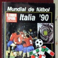 Coleccionismo deportivo: EL CORREO EXTRA ITALIA 90. Lote 118854339
