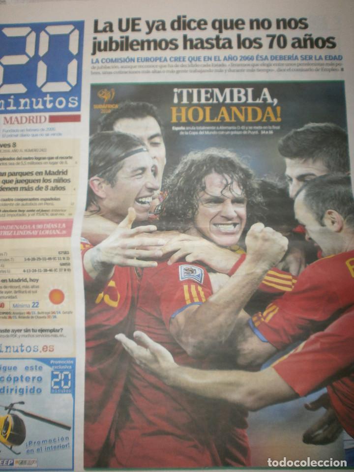 Coleccionismo deportivo: 4 periodicos 20 minutos España Campeona Mundial 2010 Cuartos de Final / Semifinal / Celebración - Foto 2 - 119859731