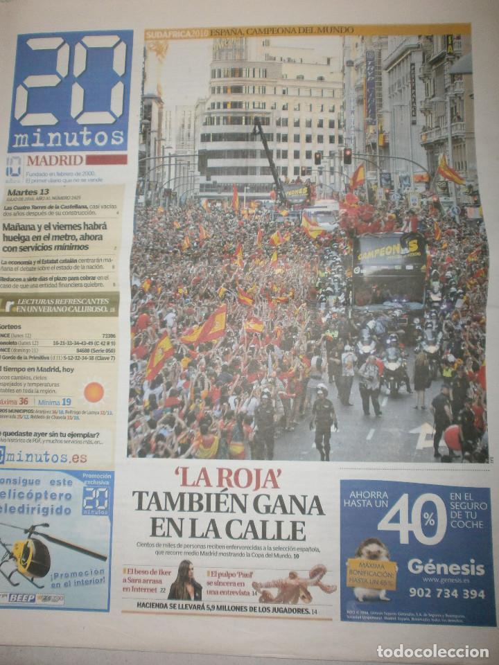 Coleccionismo deportivo: 4 periodicos 20 minutos España Campeona Mundial 2010 Cuartos de Final / Semifinal / Celebración - Foto 4 - 119859731