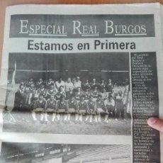 Coleccionismo deportivo: FUTBOL ESPECTACULAR PERIODICO EXTRA DIARIO DE ASCENSO A PRIMERA REAL BURGOS PERFECTA CONSERV 48 PAGS. Lote 119993539