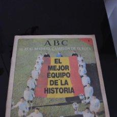 Coleccionismo deportivo: ABC EL REAL MADRID CAMPEON DE EUROPA FASCICULO NUMERO 1. Lote 120135039