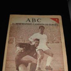 Coleccionismo deportivo: ABC EL REAL MADRID CAMPEON DE EUROPA FASCICULO NUMERO 7. Lote 120135403
