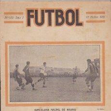 Coleccionismo deportivo: REVISTA FUTBOL Nº 105 DICIEMBRE 1921 FOTO PORTADA PARTIDO BARCELONA RACING DE MADRID . Lote 120224039