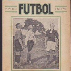 Coleccionismo deportivo: REVISTA FUTBOL Nº 104 DICIEMBRE 1921 SPARTA DE PRAGA - NUREMBERG F.C.. Lote 120224239