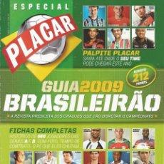 Coleccionismo deportivo: PLACAR. GUIA DO BRASILEIRO 2009. - EXTRALIGA / SEASONGUIDE. #. Lote 120566947