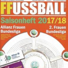 Coleccionismo deportivo: FRAUEN FUSSBALL MAGAZIN. SAISONHEFT 2017/18 - EXTRALIGA / SEASONGUIDE.#. Lote 120571523