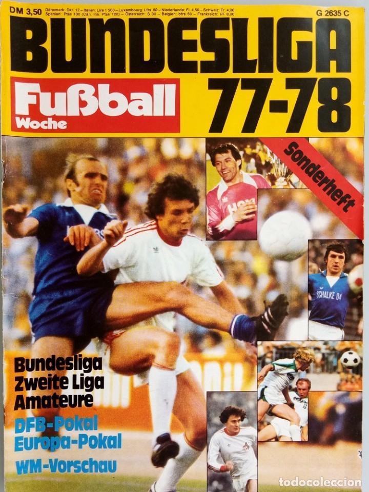 FUSSBALL WOCHE - BUNDESLIGA 77-78 - EXTRALIGA / SEASON GUIDE.# (Coleccionismo Deportivo - Revistas y Periódicos - otros Fútbol)