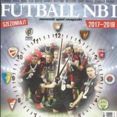 Coleccionismo deportivo: NEMZETI SPORT - FUTBALL NBI 2017-2018 - EXTRALIGA / SEASONGUIDE.#. Lote 120574091