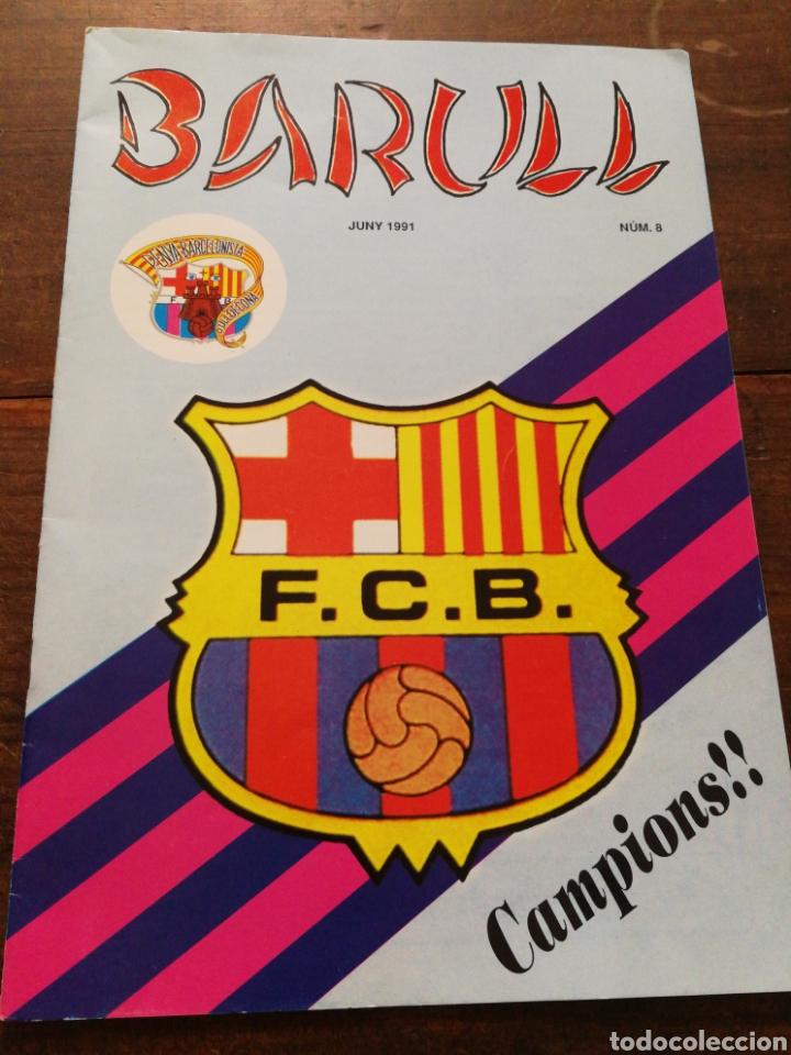 REVISTA BARULL N°8, PENYA BARCELONISTA D'ULLDECONA, 1991. (Coleccionismo Deportivo - Revistas y Periódicos - otros Fútbol)