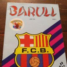 Coleccionismo deportivo: REVISTA BARULL N°8, PENYA BARCELONISTA D'ULLDECONA, 1991.. Lote 120953330