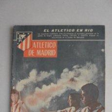 Coleccionismo deportivo: REVISTA AT.MADRID Nº 13 DICIEMBRE 1960. EL ATLETICO EN RIO. Lote 121110251