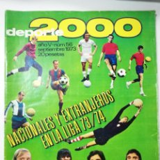 Coleccionismo deportivo: DEPORTE 2000 GUIA LIGA 1973 1974 73-74, NUMERO 56 SEPTIEMBRE.. Lote 121138146