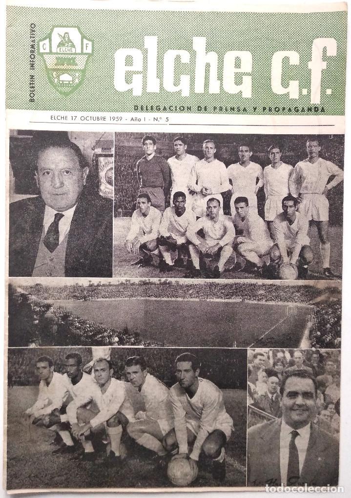 ELCHE C.F. - BOLETÍN INFORMATIVO Nº 5 - 17 OCTUBRE 1959 - DELEGACIÓN DE PRENSA Y PROPAGANDA (Coleccionismo Deportivo - Revistas y Periódicos - otros Fútbol)