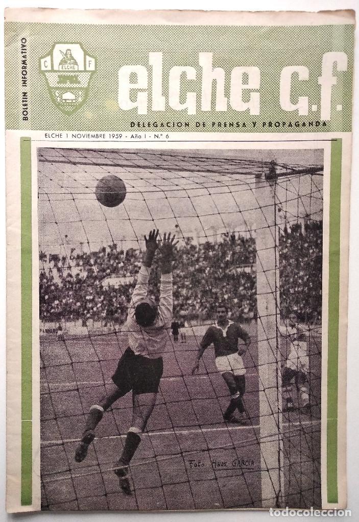ELCHE C.F. - BOLETÍN INFORMATIVO Nº 6- 1 NOVIEMBRE 1959 - DELEGACIÓN DE PRENSA Y PROPAGANDA (Coleccionismo Deportivo - Revistas y Periódicos - otros Fútbol)