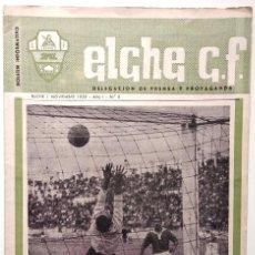 Coleccionismo deportivo: ELCHE C.F. - BOLETÍN INFORMATIVO Nº 6- 1 NOVIEMBRE 1959 - DELEGACIÓN DE PRENSA Y PROPAGANDA. Lote 121251539