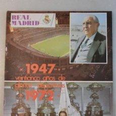 Coleccionismo deportivo: REVISTA REAL MADRID NÚMERO EXTRA 1947-1972. 25 AÑOS. Lote 121251643