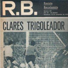 Coleccionismo deportivo: REVISTA BARCELONISTA *** NÚMERO 607 NOVIEMBRE 1976 LAUREANO RUIZ. Lote 121259839