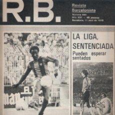 Coleccionismo deportivo: REVISTA BARCELONISTA *** NÚMERO 680 ABRIL 1978 BIO. Lote 121260219