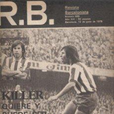 Coleccionismo deportivo: REVISTA BARCELONISTA *** NÚMERO 689 JUNIO 1978 KILLER. Lote 121260515