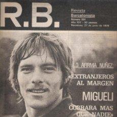 Coleccionismo deportivo: REVISTA BARCELONISTA *** NÚMERO 691 JUNIO 1978 MIGUELI. Lote 121260739