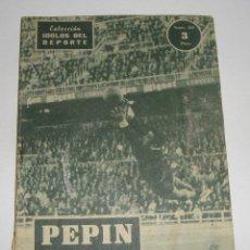 Coleccionismo deportivo: (ALB-TC-29) REVISTA COLECCION IDOLOS DEL DEPORTE PEPIN. Lote 121593863