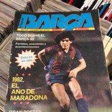 Coleccionismo deportivo: REVISTA LA SAGA DEL BARCA AÑO 1 N1 MARADONA. Lote 121651404