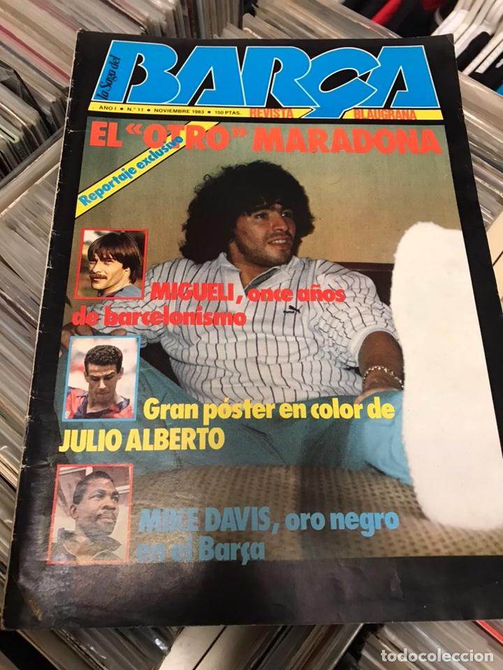 REVISTA LA SAGA DEL BARCA AÑO 1 N11 MARADONA (Coleccionismo Deportivo - Revistas y Periódicos - otros Fútbol)