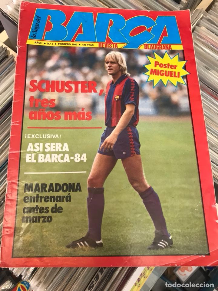 REVISTA LA SAGA DEL BARCA AÑO 1 N3 SCHUSTER (Coleccionismo Deportivo - Revistas y Periódicos - otros Fútbol)