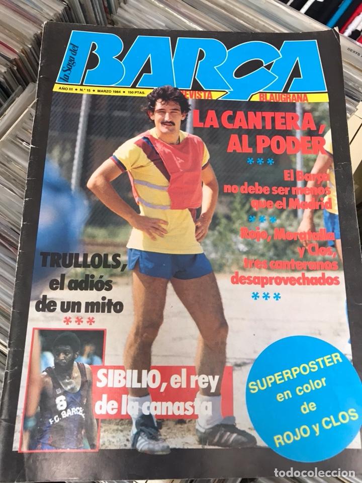LA SAGA DEL BARCA AÑO 3 N15 REVISTA FUTBOL CLUB BARCELONA (Coleccionismo Deportivo - Revistas y Periódicos - otros Fútbol)